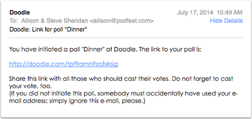 Doodle Sends You This Nice Link That Lets Manage The Poll As Well So Dont Delete Will Get Notifications When People Fill Out