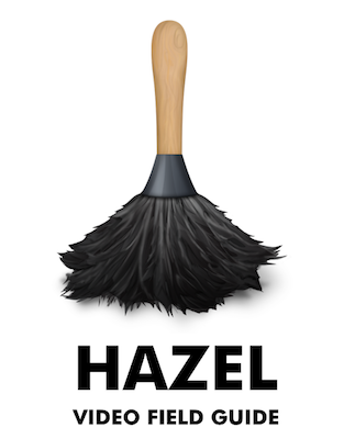 Hazel video field guide