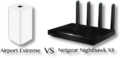 Airport extreme vs netgear nighthawk x8
