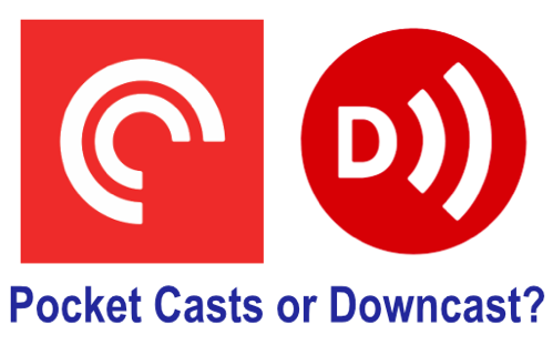 Pocket casts or downcast