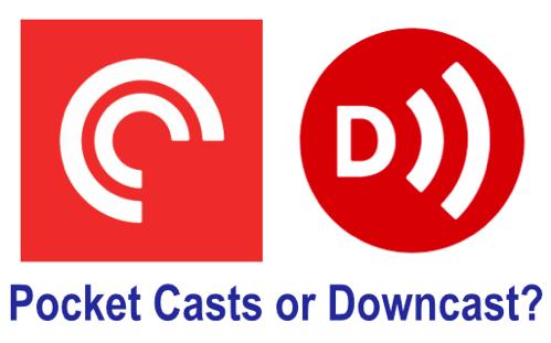 Pocket casts or downcast