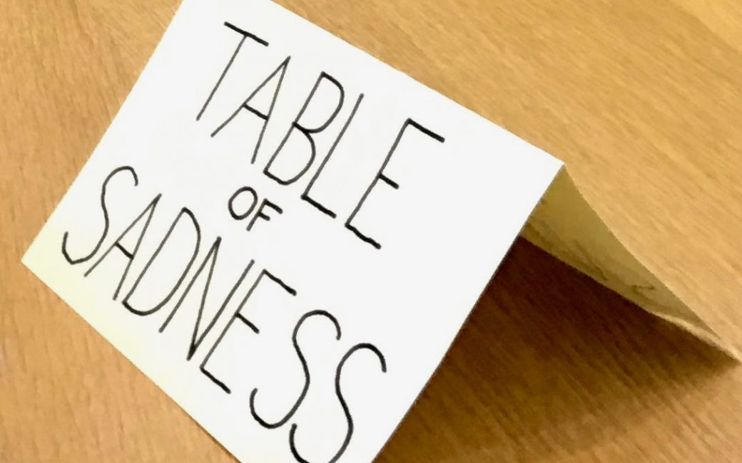 Table of Sadness Sign