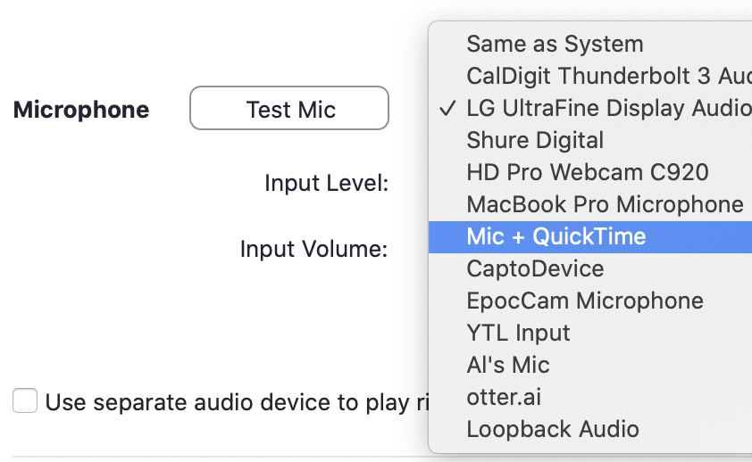 Zoom Choosing Mic + QuickTime